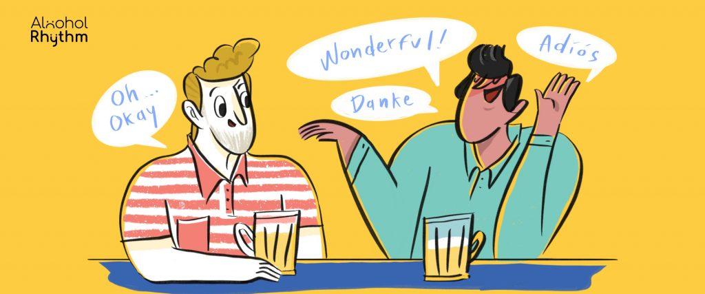 เมื่อการดื่มทำให้เราพูดภาษาต่างประเทศคล่องขึ้น (จริงหรือ?)